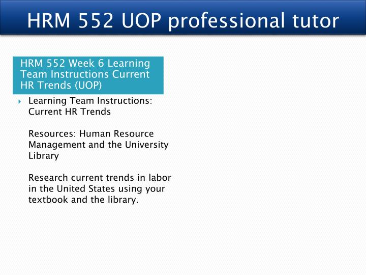HRM 552 UOP professional tutor