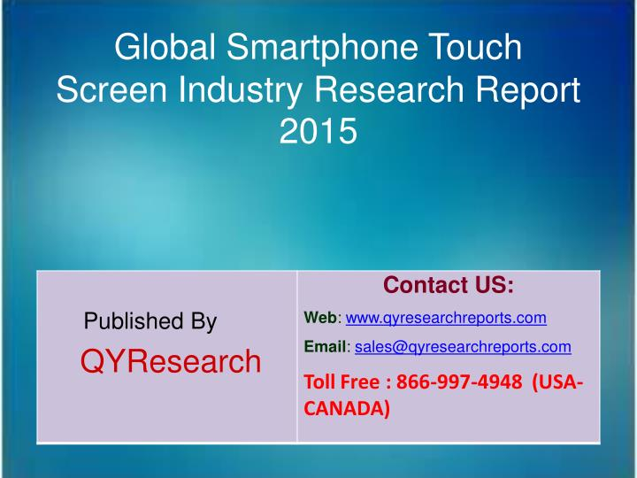 Global Smartphone Touch