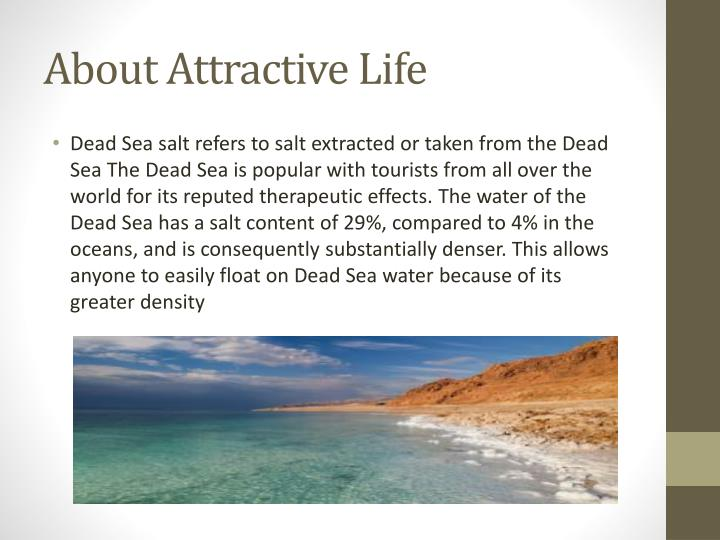 About attractive life