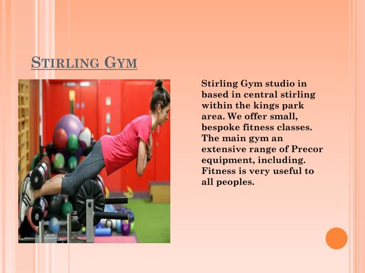S tirling gym