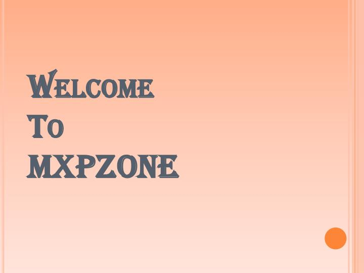 Welcome to mxpzone