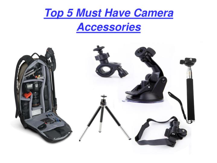 Top 5 Must Have Camera Accessories