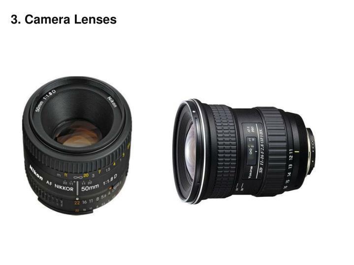 3. Camera Lenses