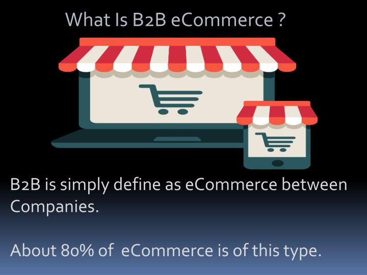 What Is B2B