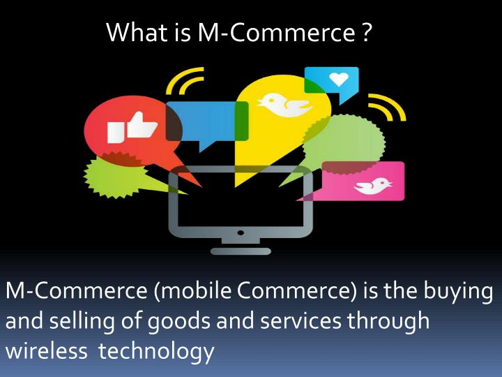 What is M-Commerce ?