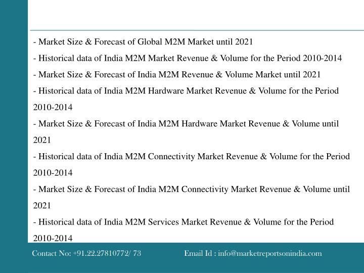- Market Size & Forecast of Global M2M Market until 2021