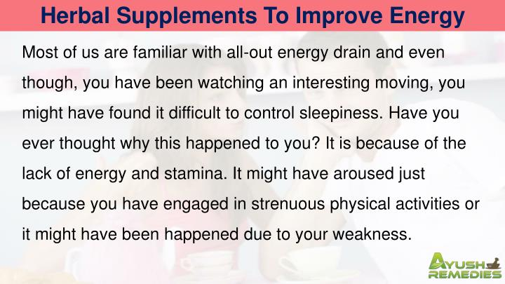 Herbal Supplements To Improve Energy