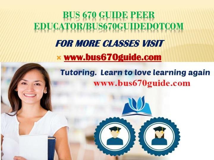 Bus 670 guide peer educator bus670guidedotcom