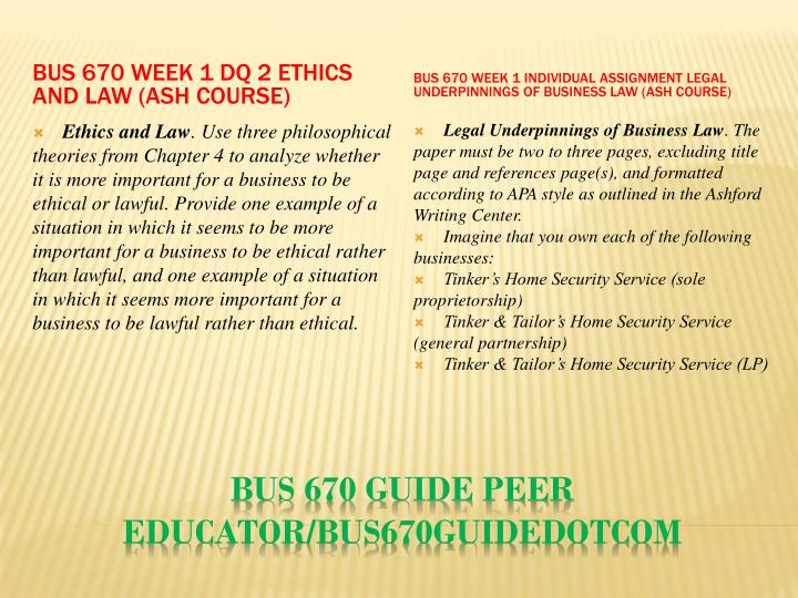 BUS 670 Week 1 DQ 2 Ethics and Law (Ash Course)
