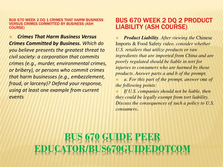 BUS 670 Week 2 DQ 1 Crimes That Harm Business Versus Crimes Committed by Business (Ash Course)