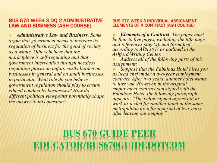BUS 670 Week 3 DQ 2 Administrative Law and Business (Ash Course)