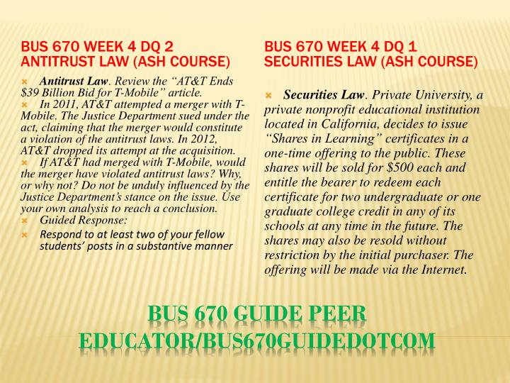BUS 670 Week 4 DQ 2 Antitrust Law (Ash Course)