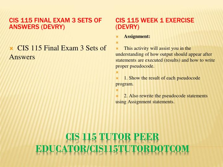 CIS 115 Final Exam 3 Sets of Answers (