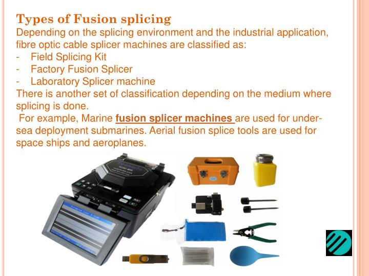 Types of Fusion splicing