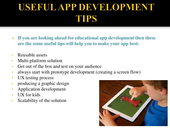 USEFUL APP DEVELOPMENT TIPS