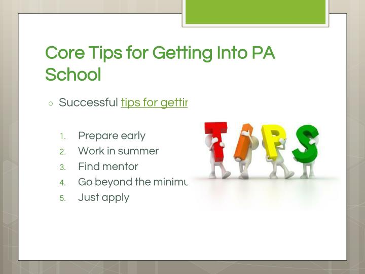 Core Tips for Getting Into PA School