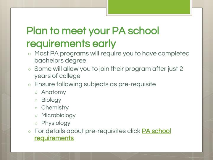 Plan to meet your PA school requirements early
