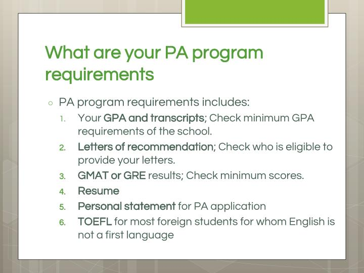 What are your PA program requirements
