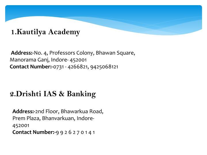 1.Kautilya Academy