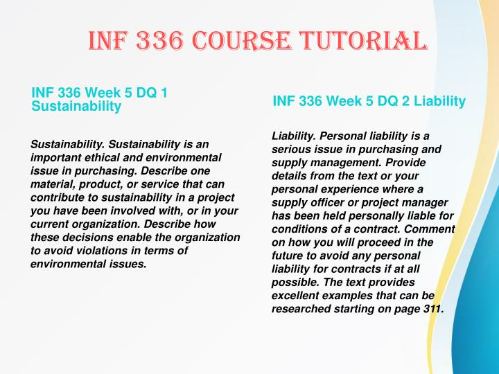 INF 336 Week 5 DQ 1 Sustainability