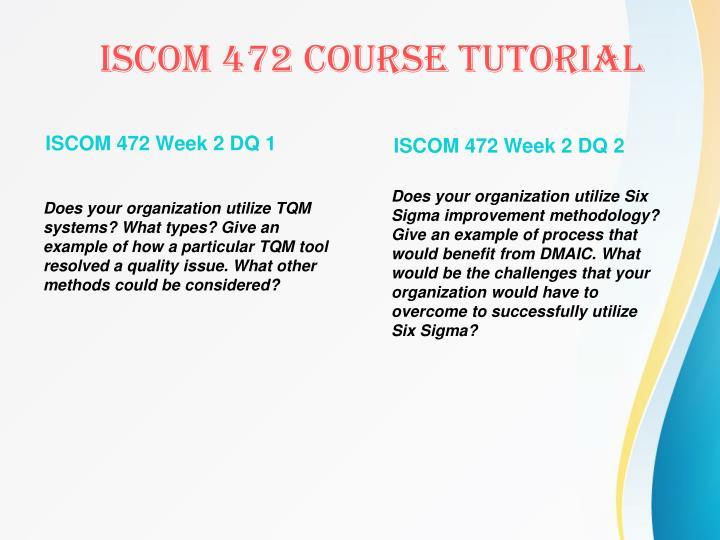 ISCOM 472 Week 2 DQ 1
