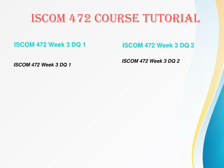 ISCOM 472 Week 3 DQ 1