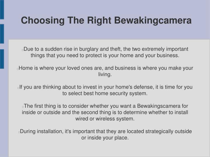 Choosing The Right Bewakingcamera