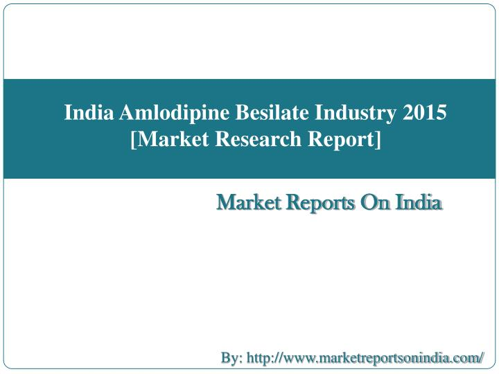 Market Reports On India