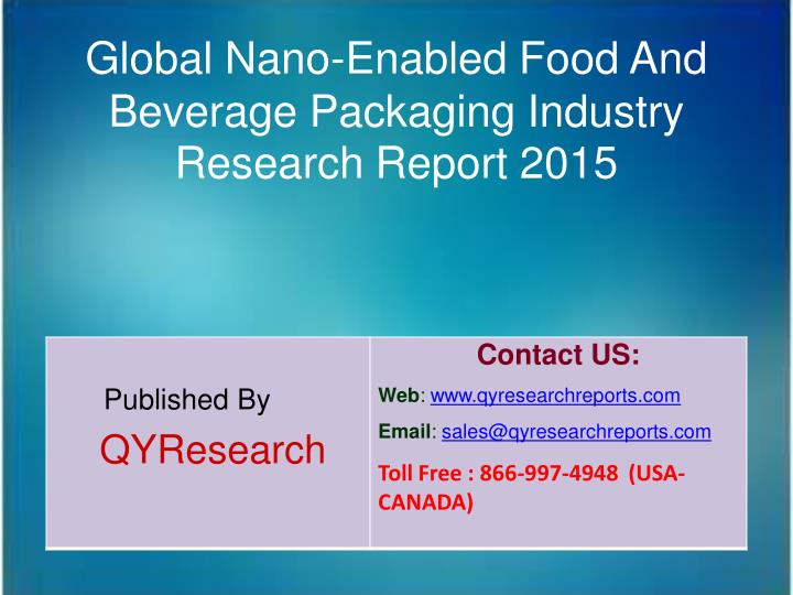 Global Nano-Enabled Food And