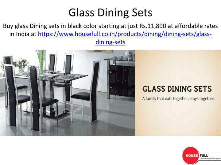 Buy glass Dining sets in black color starting at just Rs.11,890 at affordable rates in India at