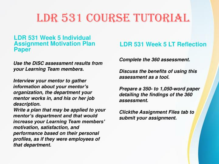 LDR 531 Week 5 Individual Assignment Motivation Plan Paper
