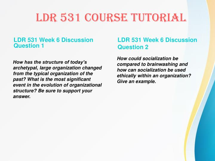 LDR 531 Week 6 Discussion Question 1