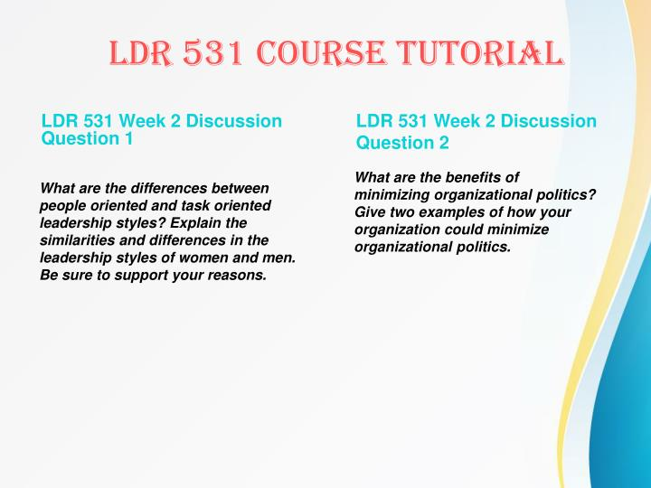 LDR 531 Week 2 Discussion Question 1