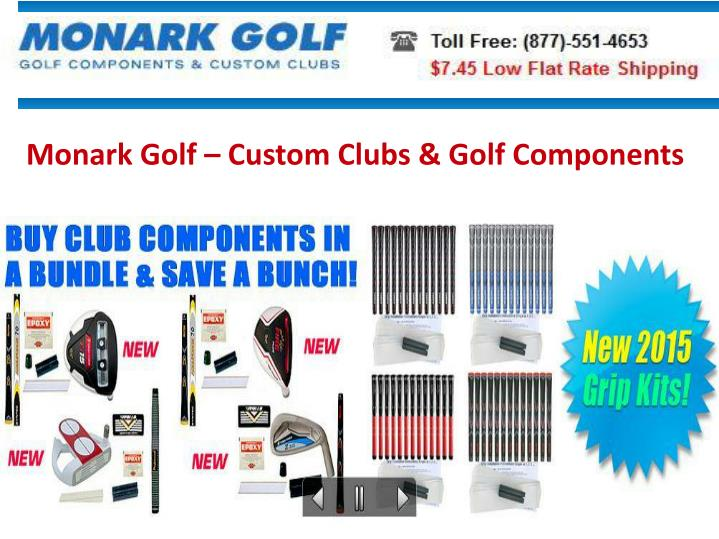 Monark Golf – Custom Clubs & Golf Components