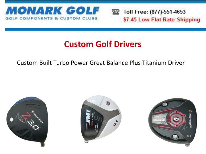 Custom Golf Drivers
