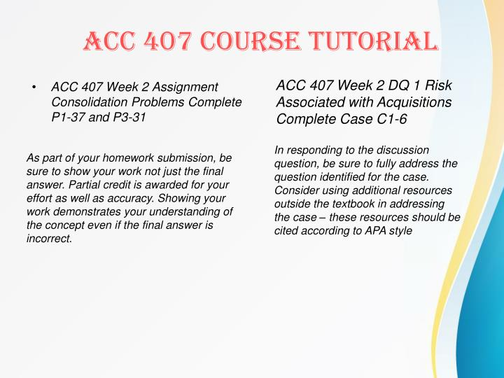 ACC 407 Week 2 Assignment Consolidation Problems Complete P1-37 and P3-31