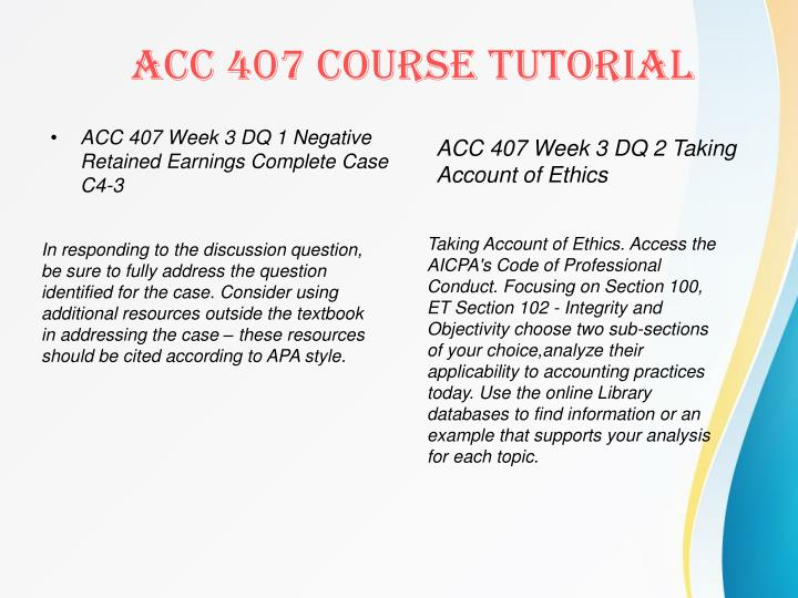ACC 407 Week 3 DQ 1 Negative Retained Earnings Complete Case C4-3