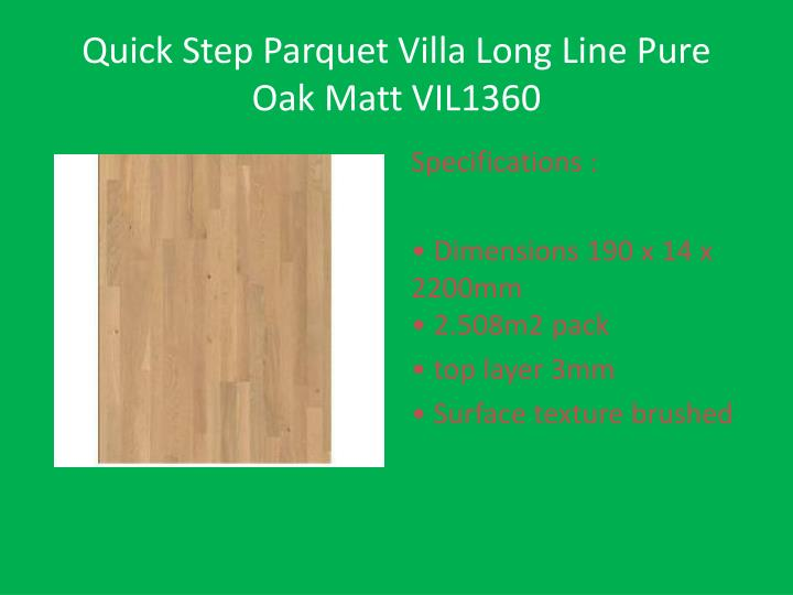 Quick step parquet villa long line pure oak matt vil1360