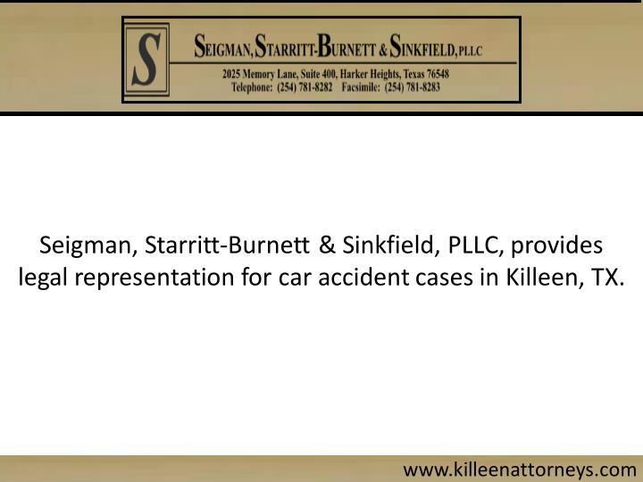 Seigman, Starritt-Burnett & Sinkfield, PLLC, provides