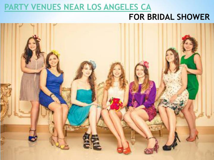 PARTY VENUES NEAR LOS ANGELES