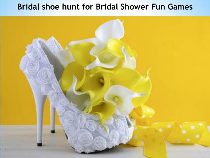 Bridal shoe hunt for Bridal Shower Fun Games