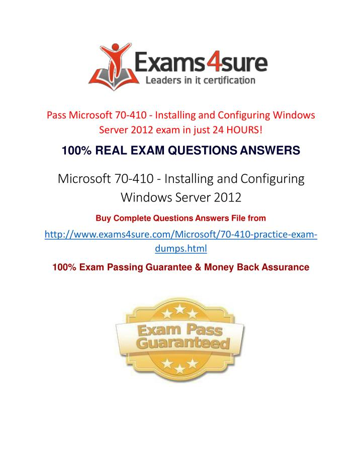 Pass Microsoft 70-410 - Installing and Configuring Windows  Server 2012 exam in just 24 HOURS!