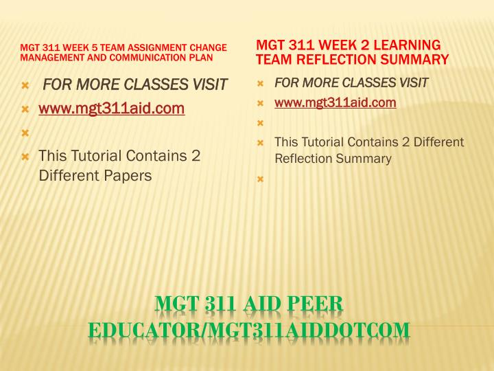 MGT 311 Week 5 Team Assignment Change Management and Communication Plan
