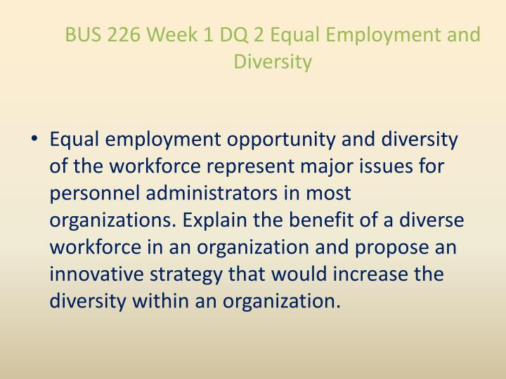 BUS 226 Week 1 DQ 2 Equal Employment and