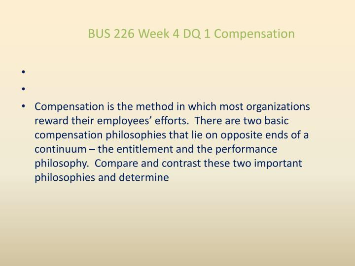 BUS 226 Week 4 DQ 1 Compensation