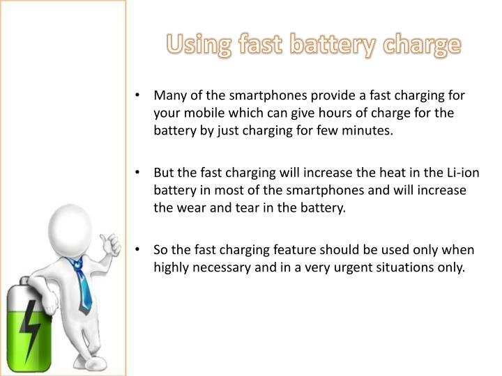 Using fast battery charge