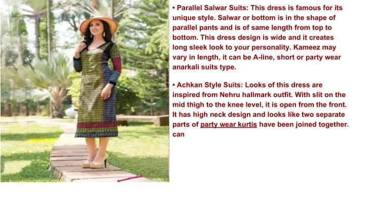 • Parallel Salwar Suits: This dress is famous for its