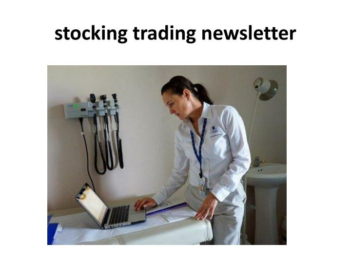 Stocking trading newsletter