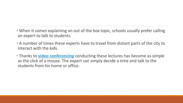 When it comes explaining an out of the box topic, schools usually prefer calling an expert to talk to students.