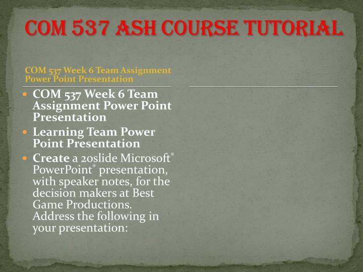 COM 537 ASH